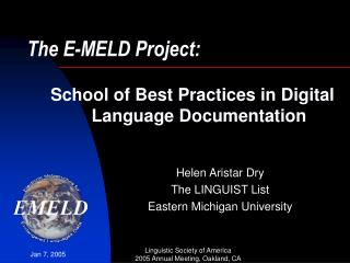 The E-MELD Project:
