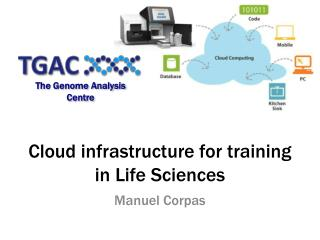 Cloud infrastructure for training in Life Sciences