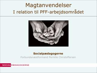 Socialpædagogerne Forbundsnæstformand Pernille Christoffersen
