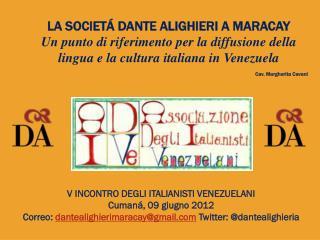 LA SOCIETÁ DANTE ALIGHIERI A MARACAY