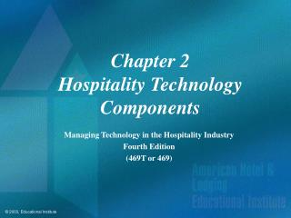 Chapter 2 Hospitality Technology Components