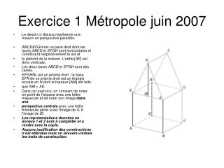 Exercice 1 Métropole juin 2007