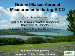 Ground-Based Aerosol Measurements during RICO