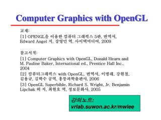 Computer Graphics with OpenGL