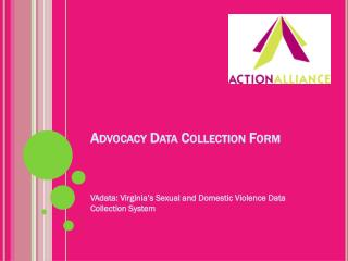 Advocacy Data Collection Form