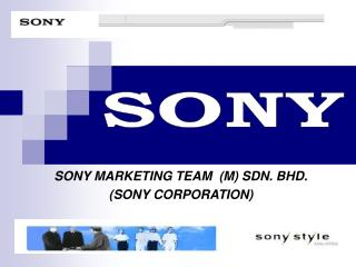SONY MARKETING TEAM  (M) SDN. BHD. (SONY CORPORATION)
