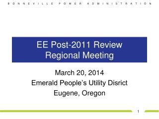 EE Post-2011 Review  Regional Meeting