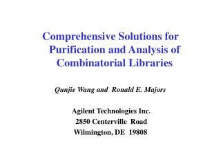 Comprehensive Solutions for Purification and Analysis of Combinatorial Libraries