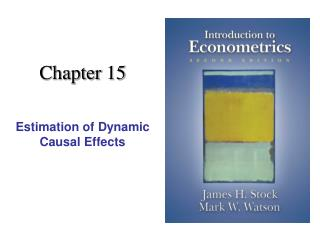 Estimation of Dynamic Causal Effects