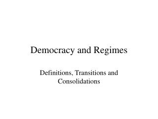 Democracy and Regimes