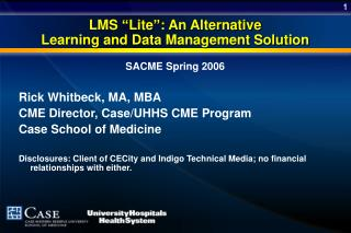 "LMS ""Lite"": An Alternative  Learning and Data Management Solution"