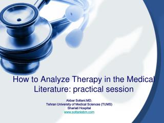 How to Analyze Therapy in the Medical Literature: practical session