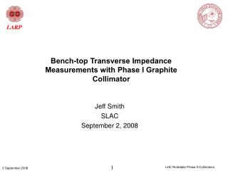 Bench-top Transverse Impedance Measurements with Phase I Graphite Collimator
