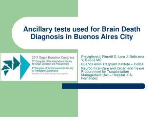 Ancillary tests used for Brain Death Diagnosis in Buenos Aires City