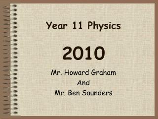 Year 11 Physics 2010