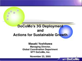 DoCoMo's 3G Deployment and Actions for Sustainable Growth