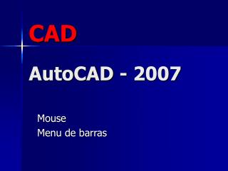 CAD AutoCAD - 2007