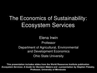 The Economics of Sustainability:  Ecosystem Services