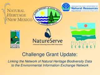 Challenge Grant Update:
