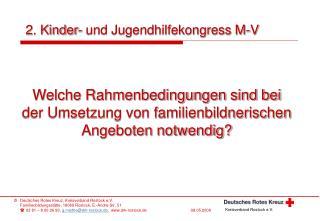 Welche Rahmenbedingungen sind bei der Umsetzung von familienbildnerischen Angeboten notwendig?