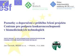 Poznatky a doporučení z průběhu řešení projektu Centrum pro podporu konkurenceschopnosti