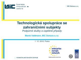 Technologická spolupráce se zahraničními subjekty