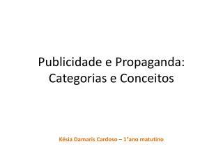 Publicidade e Propaganda: Categorias e Conceitos