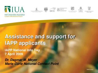 Assistance and support for IAPP applicants
