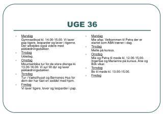 UGE 36