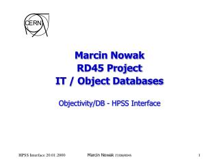 Marcin Nowak RD45 Project IT / Object Databases