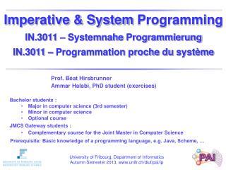 Prof. Béat Hirsbrunner Ammar Halabi, PhD student (exercises)