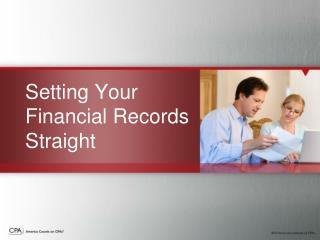 Setting Your Financial Records Straight