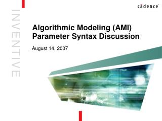 Algorithmic Modeling (AMI) Parameter Syntax Discussion