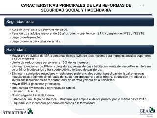 CARACTERISTICAS PRINCIPALES DE LAS REFORMAS DE SEGURIDAD SOCIAL Y HACENDARIA