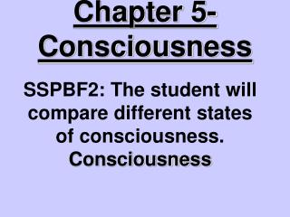 Chapter 5- Consciousness