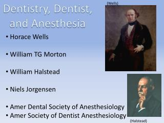 Dentistry, Dentist, and Anesthesia