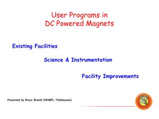 User Programs in  DC Powered Magnets
