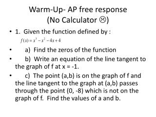 Warm-Up- AP free response (No Calculator  )