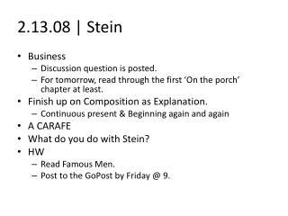 2.13.08 | Stein