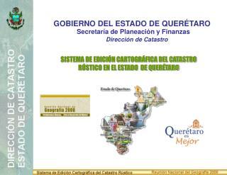GOBIERNO DEL ESTADO DE QUER�TARO