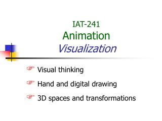 IAT-241 Animation Visualization