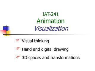 IAT-241 Animation Visualization