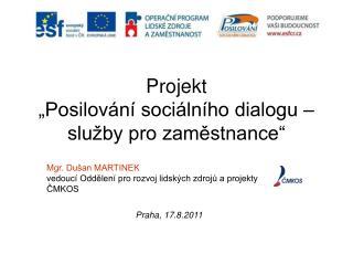 """Projekt  """"Posilování sociálního dialogu – služby pro zaměstnance"""""""