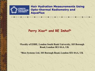 Hair Hydration Measurements  Using  Opto -thermal Radiometry and  AquaFlux