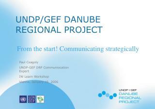 UNDP/GEF DANUBE REGIONAL PROJECT