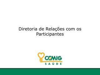 Diretoria de Relações com os Participantes
