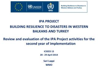IPA PROJECT  BUILDING RESILIENCE TO DISASTERS IN WESTERN BALKANS AND TURKEY