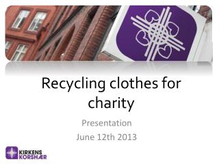Recycling clothes for charity