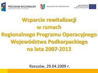 Rzeszów, 29.04.2009 r.