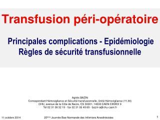 11 octobre 2014              25 ème  Journée Bas-Normande des Infirmiers Anesthésistes